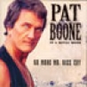 Funny Pictures - Pat Boone Gets Tough